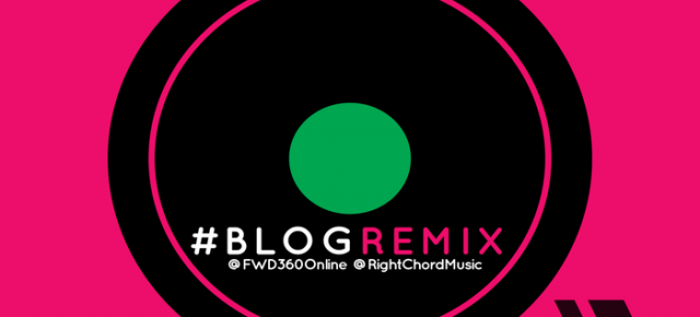 #BlogRemix with FWD360 and RCM