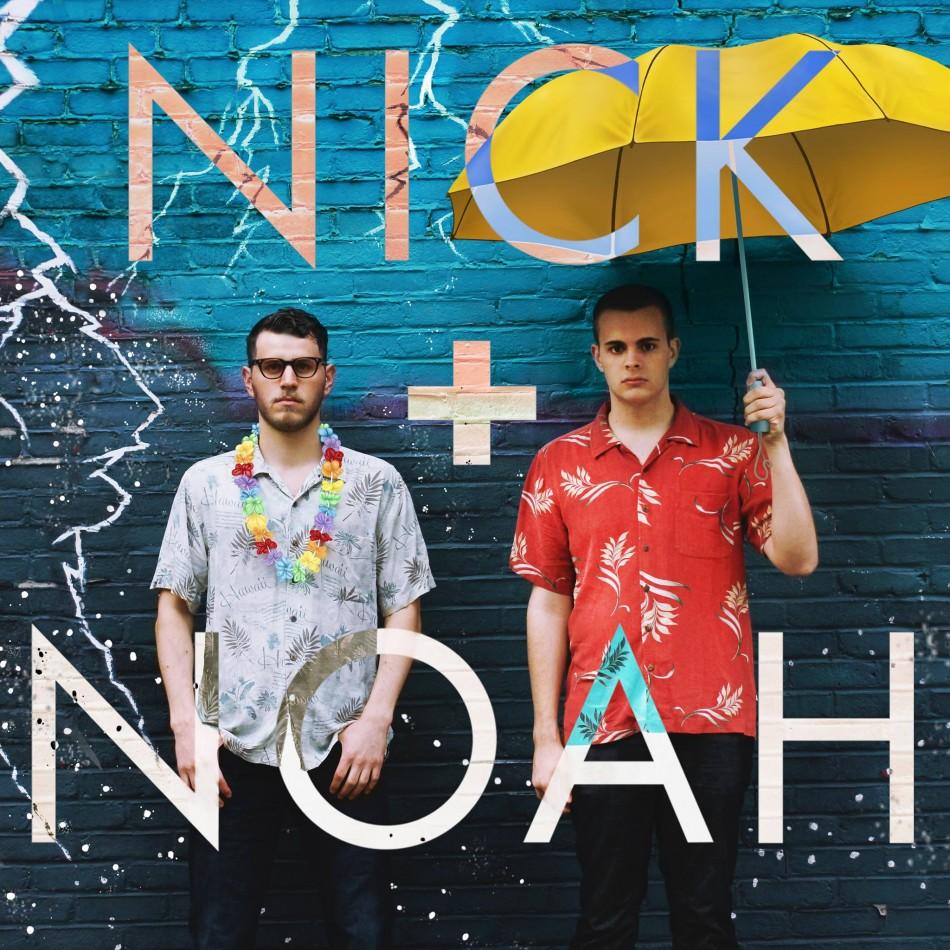 Nick + Noah