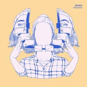 Shura - Indecision