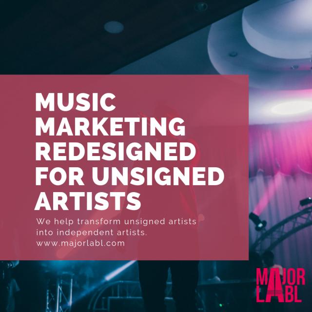 Major Labl for unsigned artists