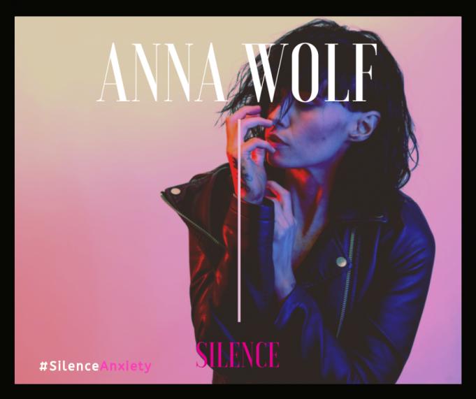 Anna Wolf - Silence (Silence Anxiety)